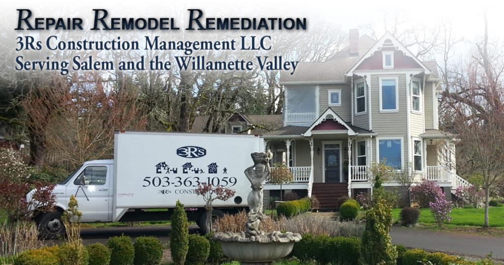 3Rs Construction Salem Oregon Repair Remodel Remediation