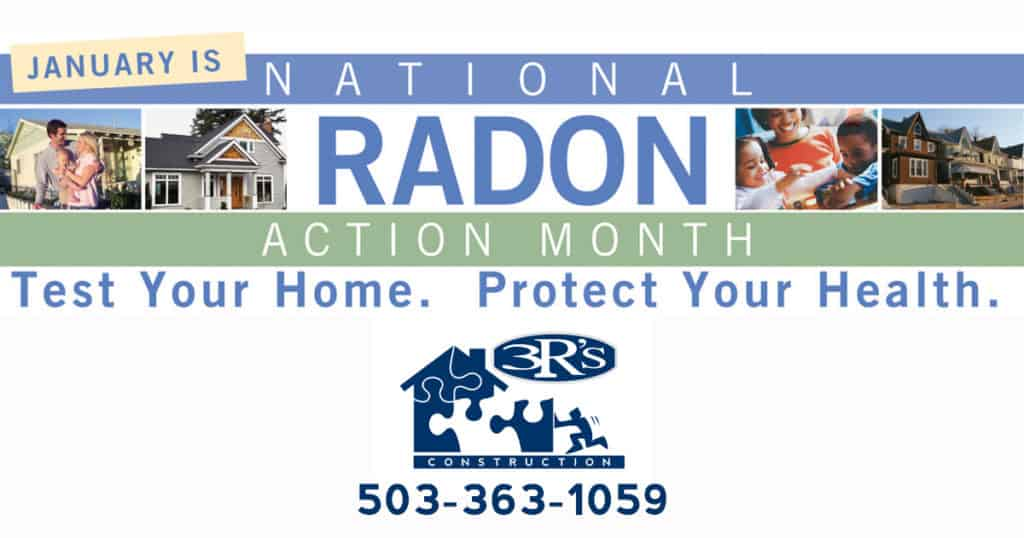 3Rs Construction Salem Oregon Radon Testing Mitigation