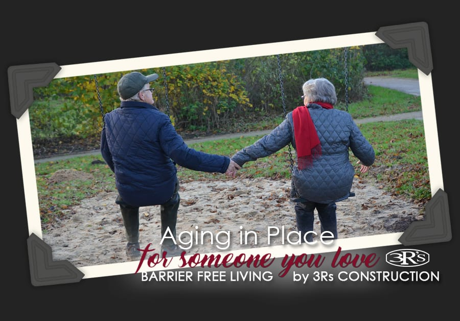 Aging in Place Barrier Free Living 3Rs Construction